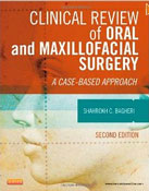 Clinical Review of Oral and Maxillofacial Surgery, 2nd Edition